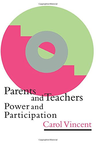 Parents And Teachers: Power And Participation