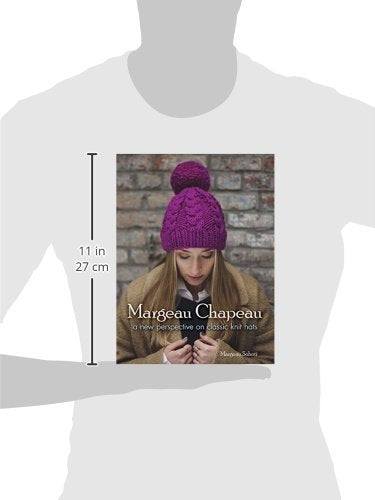 Margeau Chapeau: A New Perspective on Classic Knit Hats (Dover Knitting, Crochet, Tatting, Lace)