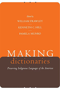 Making Dictionaries: Preserving Indigenous Languages Of The Americas