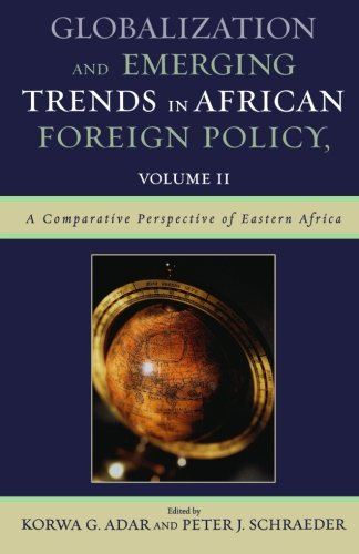 Globalization and Emerging Trends in African Foreign Policy (Volume 2)