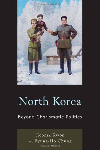 North Korea: Beyond Charismatic Politics (Asia/Pacific/Perspectives)