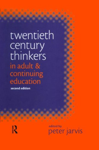 20th Century Thinkers in Adult & Continuing Education