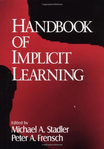 Handbook of Implicit Learning