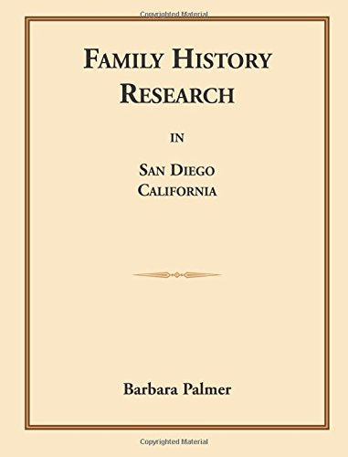 Family History Research in San Diego, California