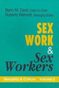 Sex Work and Sex Workers (Sexuality & Culture S)
