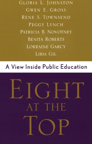 Eight at the Top: A View Inside Public Education
