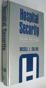 Hospital Security, Third Edition
