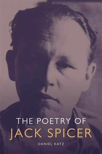 The Poetry of Jack Spicer