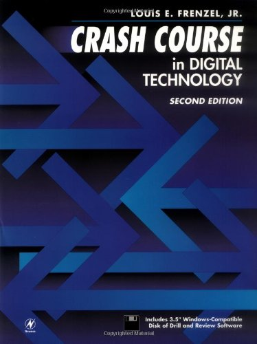 Crash Course in Digital Technology, Second Edition