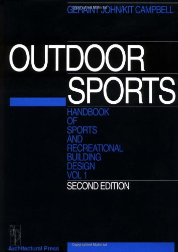 Handbook of Sports and Recreational Building Design Vol ume 1, Second Edition (Handbook of Sports & Recreational Building Design)