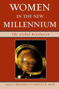 Women in the New Millennium: The Global Revolution