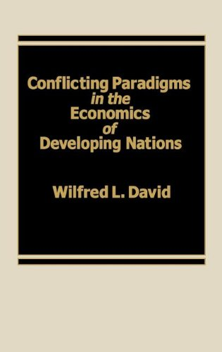 Conflicting Paradigms in the Economics of Developing Nations.