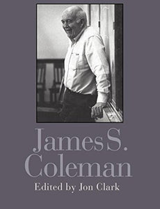 James S. Coleman (Falmer Sociology Series)