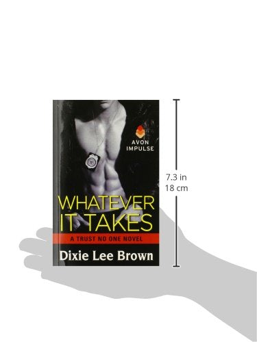 Whatever It Takes: A Trust No One Novel
