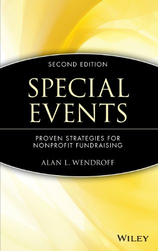 Special Events: Proven Strategies For Nonprofit Fundraising