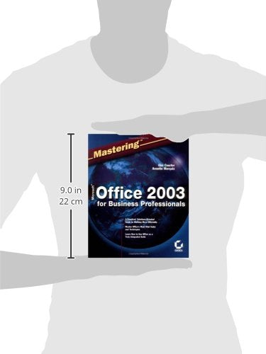 Mastering Microsoft Office 2003 for Business Professionals