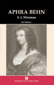 Aphra Behn (Writers and Their Work (Paperback))