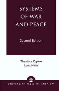 Systems of War and Peace