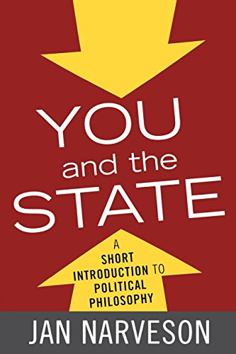 You and the State: A Short Introduction to Political Philosophy (Elements of Philosophy)