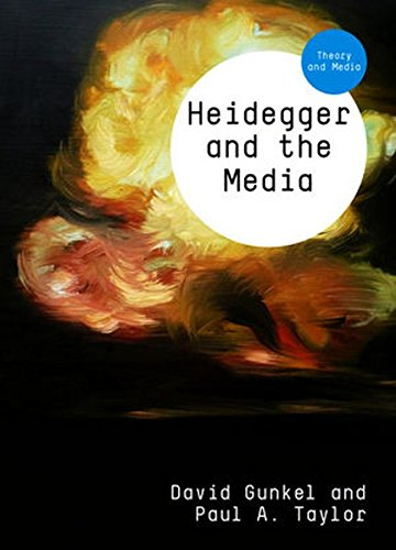 Heidegger and the Media (Theory and Media)