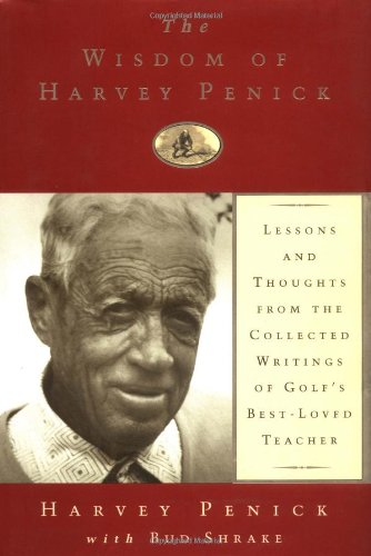 The Wisdom Of Harvey Penick