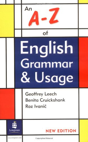 An A-Z Of English Grammar & Usage (Grammar Reference)