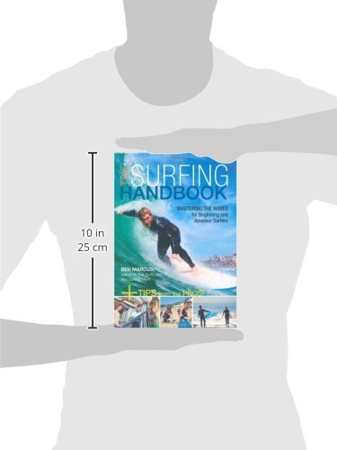 The Surfing Handbook: Mastering the Waves for Beginning and Amateur Surfers