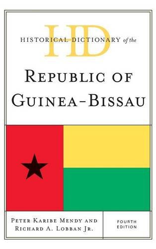 Historical Dictionary of the Republic of Guinea-Bissau (Historical Dictionaries of Africa)