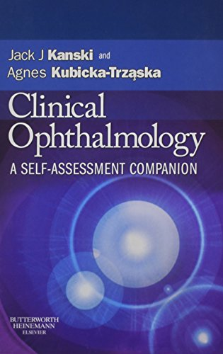 Clinical Ophthalmology: A Self-Assessment Companion, 1e