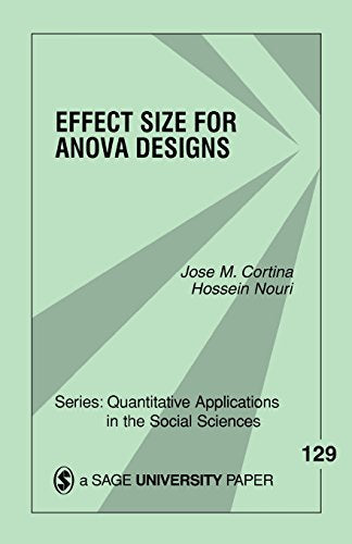Effect Size for ANOVA Designs (Quantitative Applications in the Social Sciences)