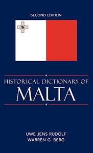 Historical Dictionary of Malta (Historical Dictionaries of Europe)