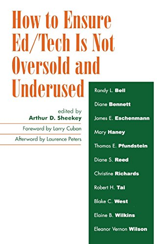 How to Ensure Ed/Tech Is Not Oversold and Underused