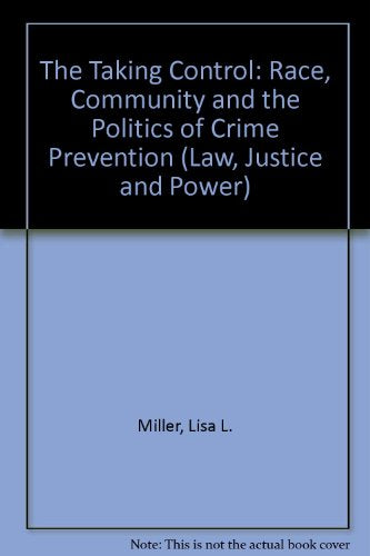 Politics of Community Crime Prevention: Implementing Operation Weed and Seed in Seattle (Law, Justice, and Power)