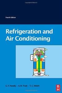 Refrigeration and Air-Conditioning, Fourth Edition