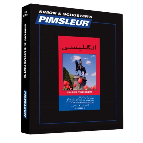 Pimsleur English for Persian (Farsi) Speakers Level 1 CD: Learn to Speak and Understand English for Persian (Farsi) with Pimsleur Language Programs (Comprehensive)