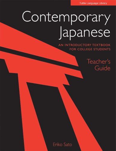 Contemporary Japanese: An Introductory Textbook For College Students Teacher's Guide