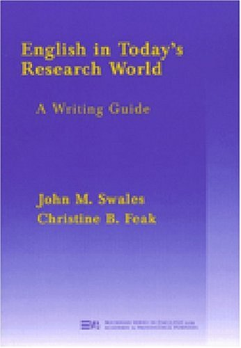 English In Today'S Research World: A Writing Guide (Michigan Series In English For Academic & Professional Purposes)