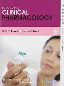Introductory Clinical Pharmacology [With Study Guide] (Lippincott's Practical Nursing)