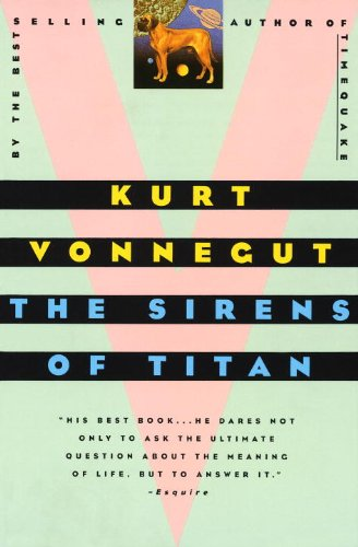 The Sirens Of Titan (Turtleback School & Library Binding Edition)