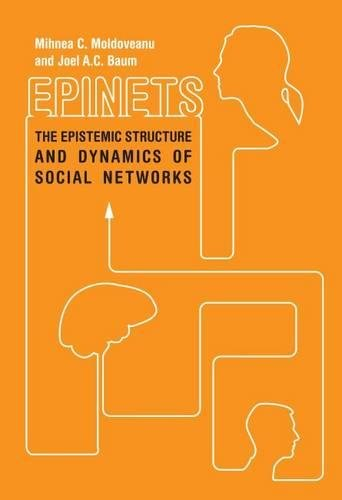 Epinets: The Epistemic Structure and Dynamics of Social Networks