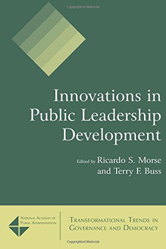 Innovations in Public Leadership Development (Transformational Trends in Goverance and Democracy)