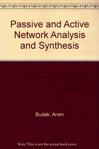 Passive and Active Network Analysis and Synthesis.