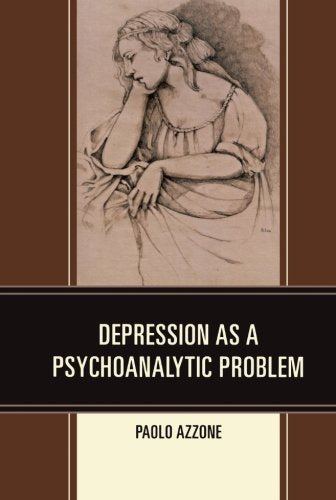 Depression as a Psychoanalytic Problem