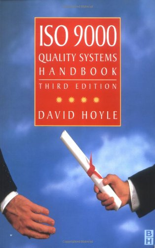 ISO 9000 Quality Systems Handbook, Third Edition