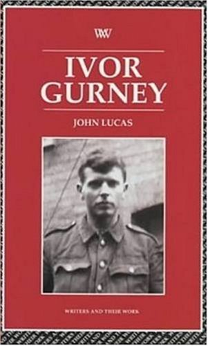 Ivor Gurney (Writers and Their Work (Paperback))