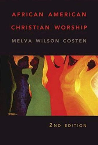 African American Christian Worship: 2Nd Edition