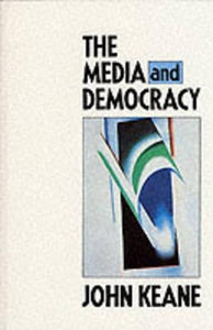 The Media and Democracy