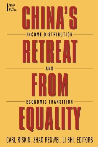China's Retreat from Equality: Income Distribution and Economic Transition (Asia & the Pacific (Paperback))