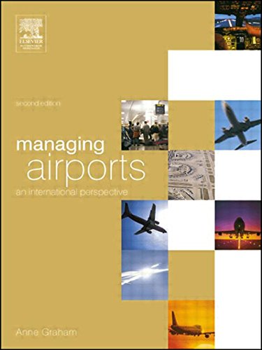 Managing Airports, Second Edition: An International Perspective