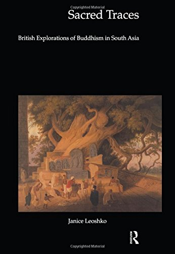 Sacred Traces: British Explorations of Buddhism in South Asia (Histories of Vision)